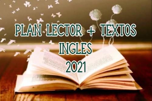 Plan lector y textos inglés 2021