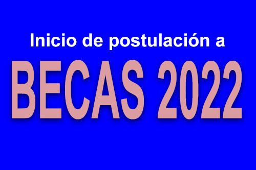 Inicio postulación becas 2022