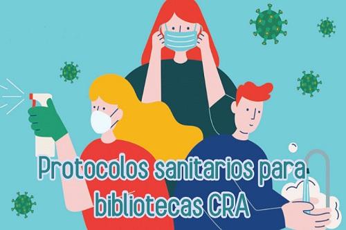 Protocolos sanitarios para bibliotecas CRA