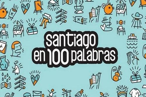 """Te invitamos a participar de: """"Santiago en 100 palabras"""""""